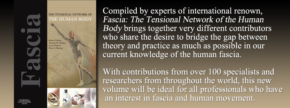 Fascia: The Tensional Network of the Human Body